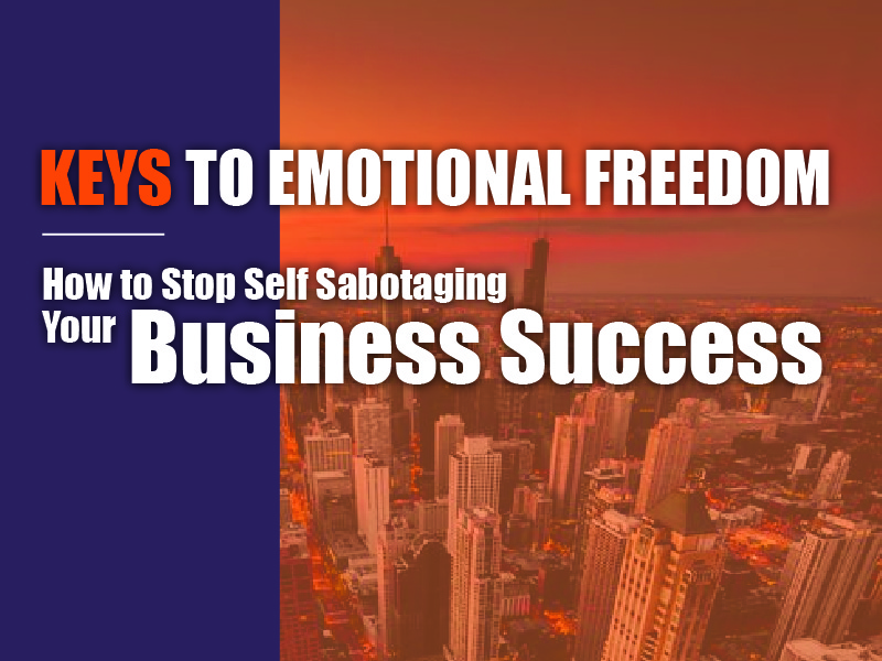 How To Stop Self Sabotaging Your Business